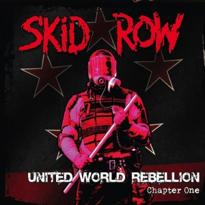 Skid-Row-United-World-Rebellion-Chapter-One