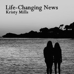 Creative Writing: Life-Changing News