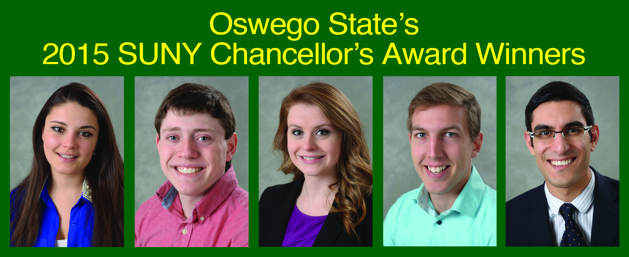 Five Oswego State students receiving SUNY's highest honor from left to right: Dianora DeMarco, Joshua Drake, Molly Matott, David Owens and Eyub Yegen. (Photos provided by Office of Public Affairs)