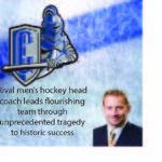Rival men's hockey head coach leads flourishing team through unprecedented tragedy to historic success